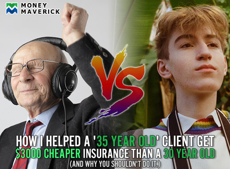 How I Helped A '35 Year Old' Client Get $3000 Cheaper Insurance Than a 30 Year Old