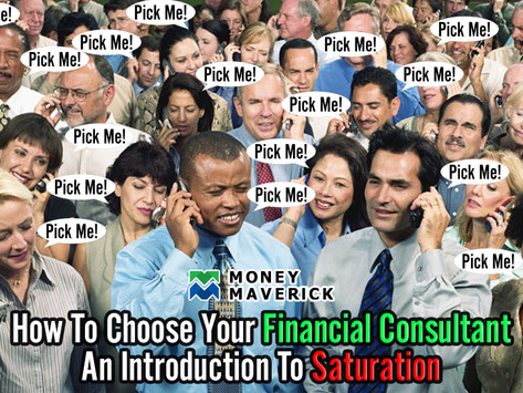 How to Choose Your Financial Consultant - An Introduction to Saturation