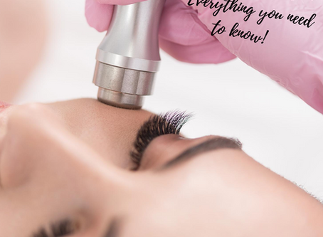Microdermabrasion - everything you need to know!