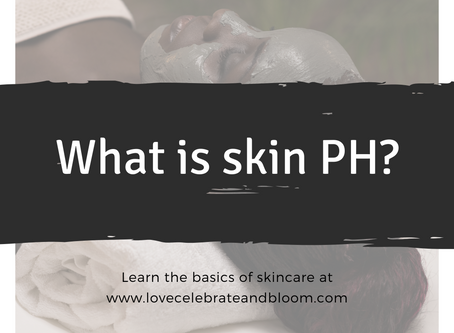 Skin PH - Do you know why it's important?