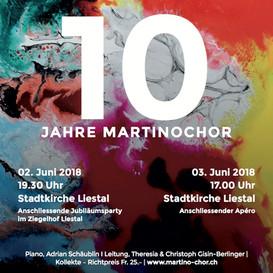 Jubiläumskonzerte 10 Jahre Martino-Chor Liestal 2018
