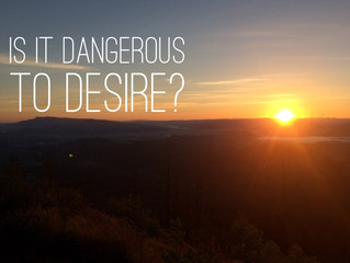 Is it dangerous to desire?