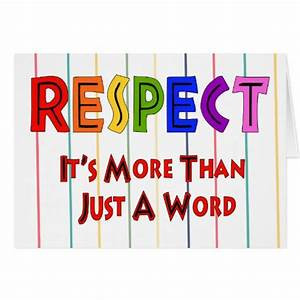 One of the sincerest forms of respect is actually listening to what another has to say.