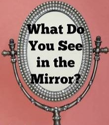 One can see only what's in the mirror, regardless of whether it's present in reality or not.