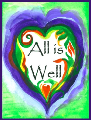 THE THREE IMPORTANT POWERFUL WORDS – ALL IS WELL!