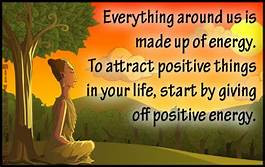 Everything around is made up of energy. To attract positive things in your life, start by giving