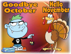 SAYING GOODBYE TO OCTOBER AND HELLO TO NOVEMBER