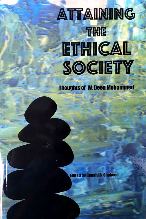 Attaining The Ethical Society