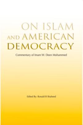 On Islam and American Democracy
