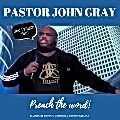 Pastor John Gray of Relentless Churc preaches in TRUST by Tony & Keisha.