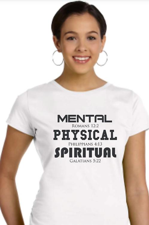 MENTAL PHYSICAL SPIRITUAL Ladies Tee