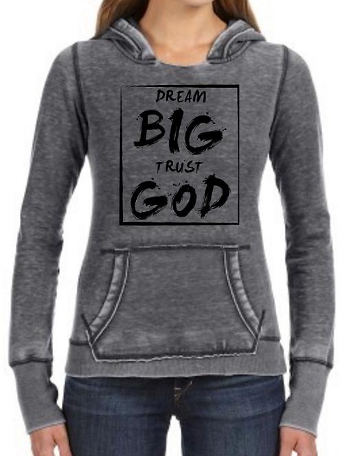 Dream Big Trust God Vintage Hoodie