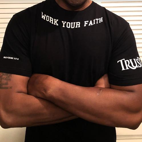 Work Your Faith trust proverbs 3:5-6