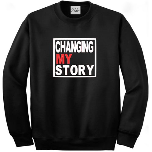 Changing My Story Crewneck Sweatshirt