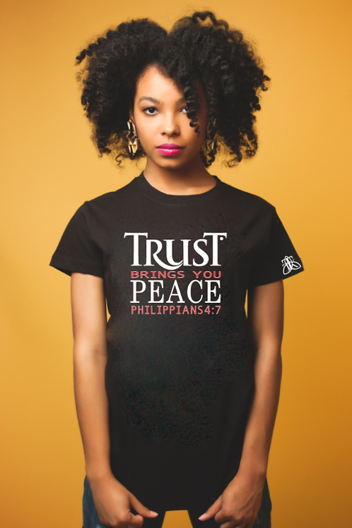TRUST Brings You PEACE (fitted)
