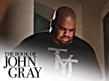 The Book of John Gray. OWN Network.  Pastor John Gray, Relentless Church