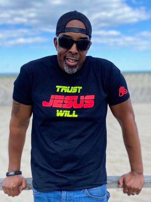 TRUST JESUS WILL Tee (unisex)