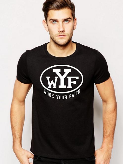WYF - WORK YOUR FAITH (THE BOOK OF JOHN GRAY)