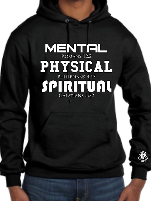 Mental Physical Spiritual Hoodie