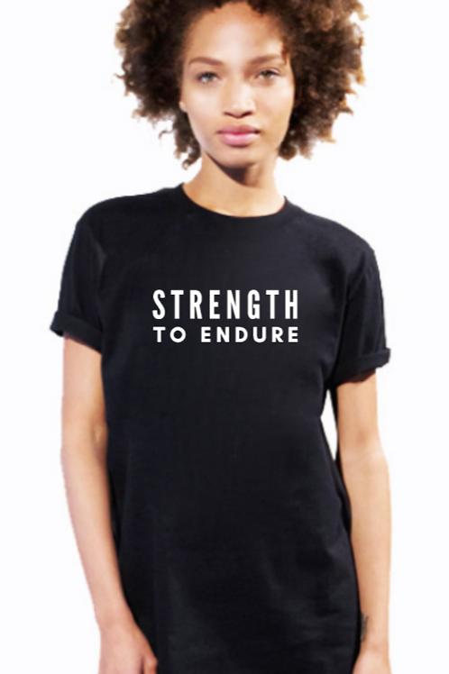 Strength To Endure T-shirt (unisex)