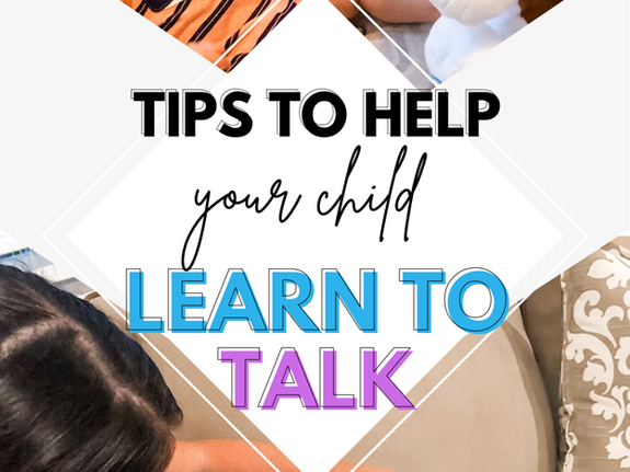 8 Tips To Get Your Toddler Talking