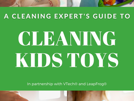 How to safely and effectively clean all kinds of kids' toys.