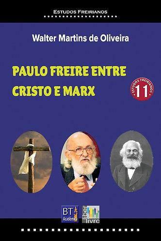 Paulo Freire entre Cristo e Marx