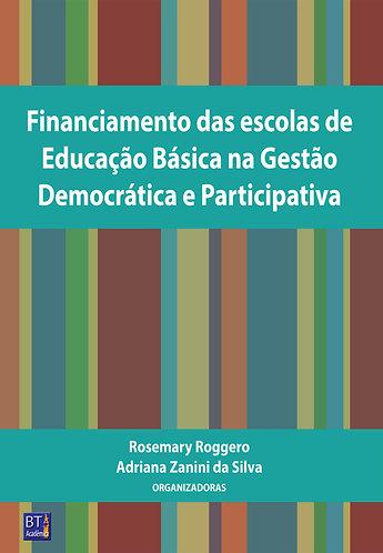 Financiamento das escolas de Educação Básica na Gestão Democrática