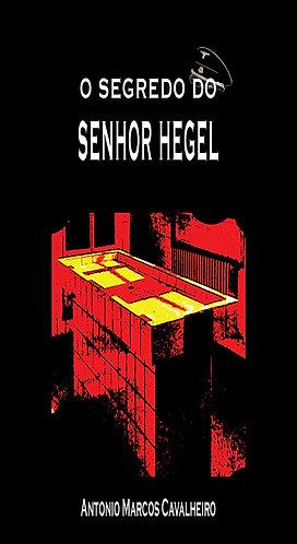 O Segredo do Senhor Hegel