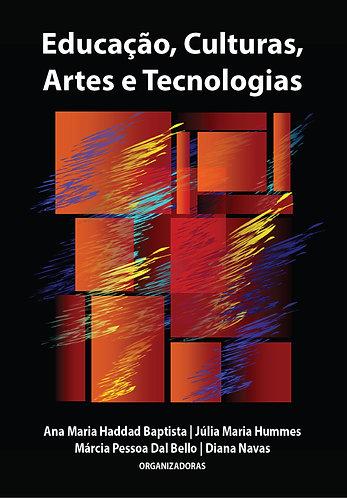 Educação, Artes e Tecnologias