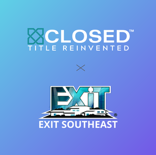 CLOSED TITLE ANNOUNCES PARTNERSHIP WITH EXIT REALTY SOUTHEAST AND FLORIDA
