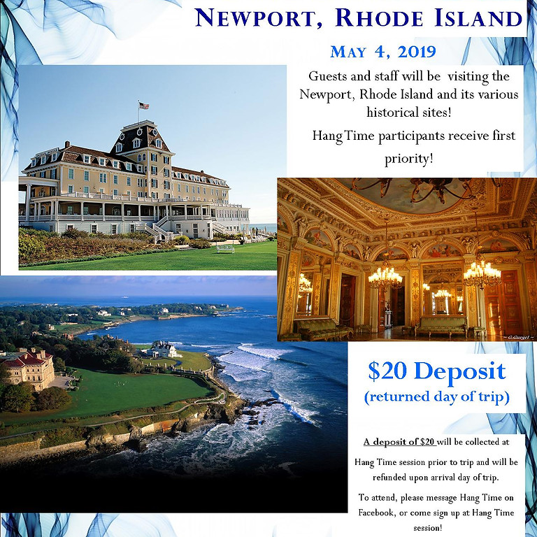 TRIP TO NEWPORT Rhode Island