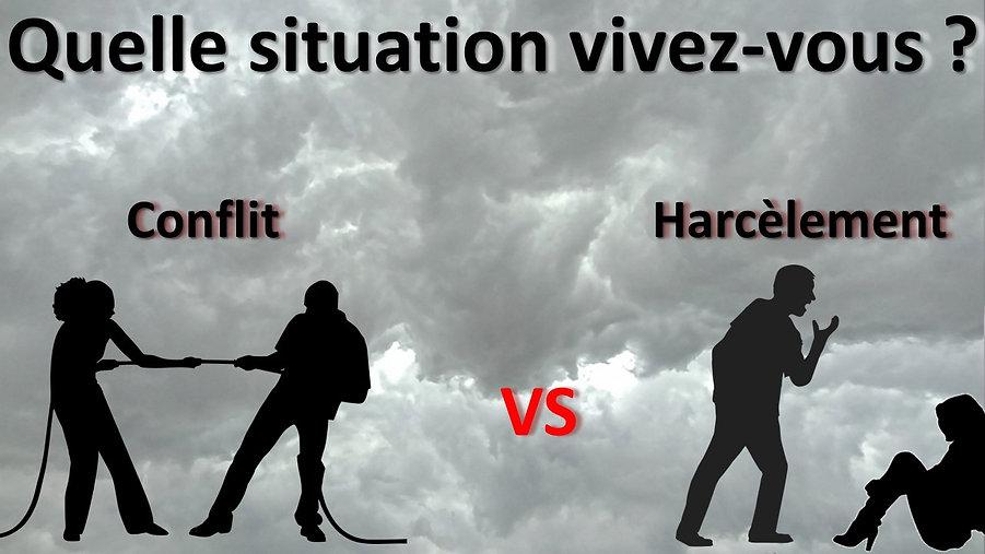 CONFLIT VS HARCÈLEMENT