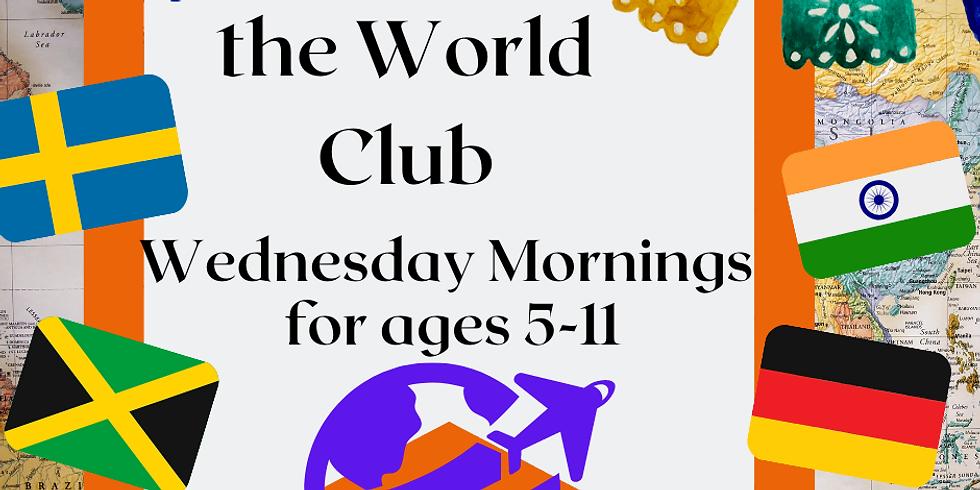 Around the World Club (5-11 yr olds)