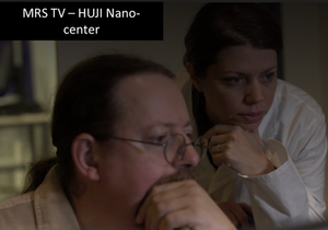 MRS TV- HUJI Nano Center