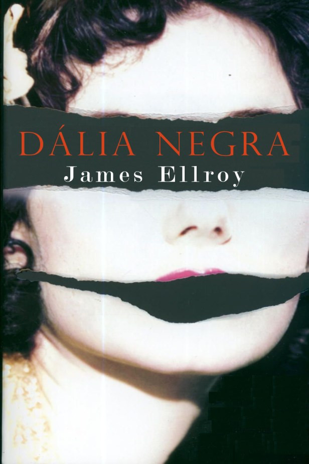 Dália Negra: James Ellroy