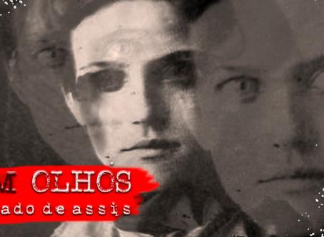 """""""Sem Olhos"""", de Machado de Assis"""