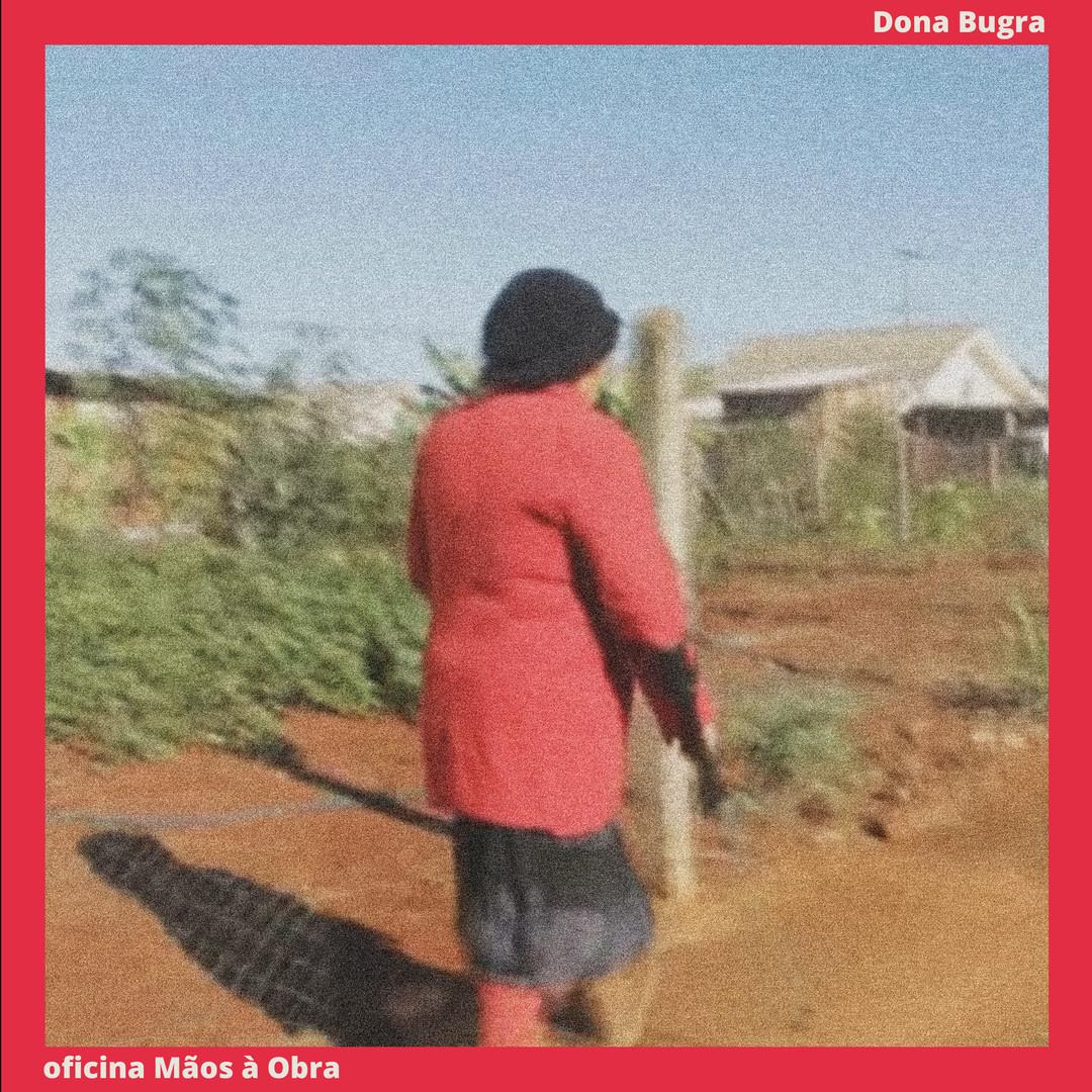 Dona Bugra, a periferia grita (2018)