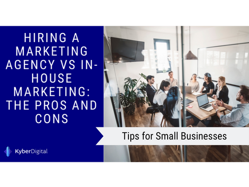 Hiring a Marketing Agency VS In-House Marketing: The Pros and Cons