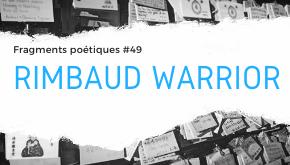 Rimbaud Warrior