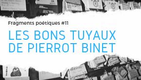 Les bons tuyaux de Pierrot BINET