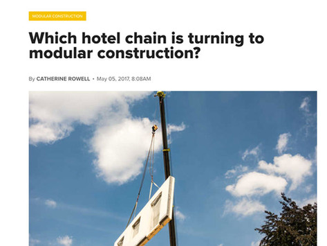 Construction Global – Which hotel chain is turning to modular construction?