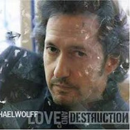 Michael Wolff: Love and Destruction