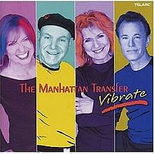 The Manhattan Transfer: Vibrate