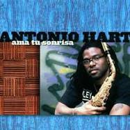Antonio Hart: Ama Tu Sonrisa