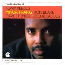 Tony Reedus: Minor Thang
