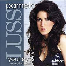 Pamela Luss: Your Eyes
