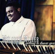 Mulgrew Miller Getting to Know You
