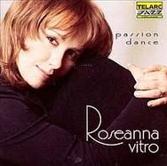 Roseanna Vitro: Passion Dance
