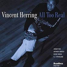 Vincent Herring: All Too Real